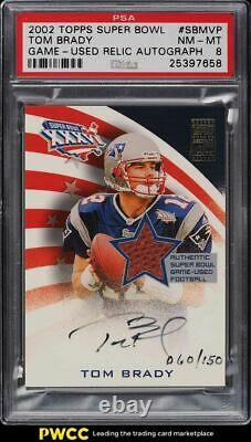 2002 Topps Super Bowl Game-Used Relic Tom Brady PATCH AUTO /150 PSA 8 NM-MT
